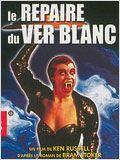 affiche du film Le Repaire du Ver Blanc