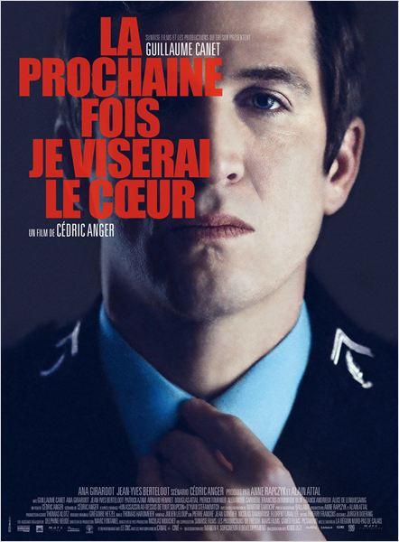 affiche du film La Prochaine Fois je viserai le cœur