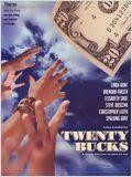 affiche du film Twenty Bucks