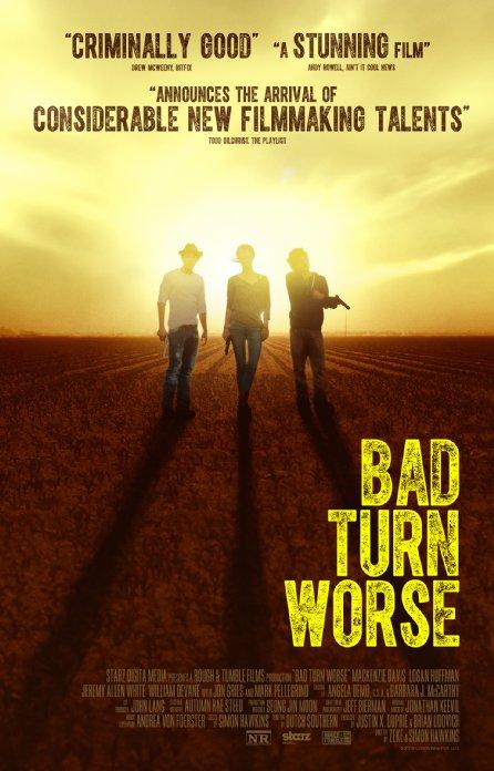 affiche du film Bad Turn Worse