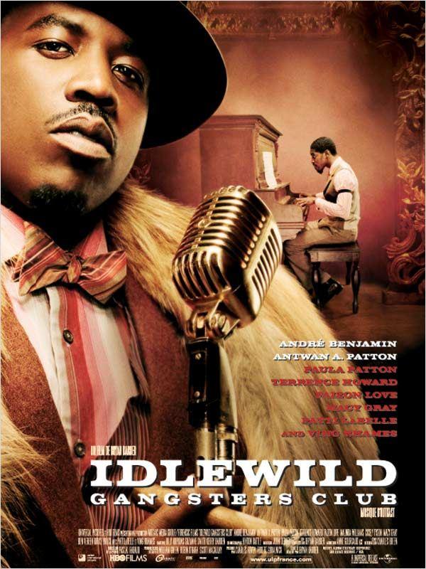 affiche du film Idlewild Gangsters Club