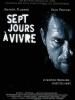 Sept jours à vivre (Seven days to live)