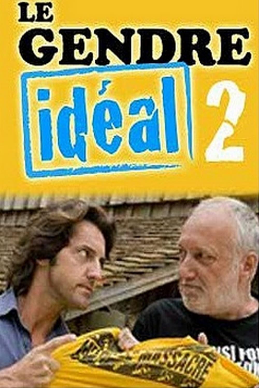 affiche du film Le gendre idéal 2 (TV)