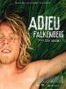 Adieu Falkenberg (Farväl Falkenberg)