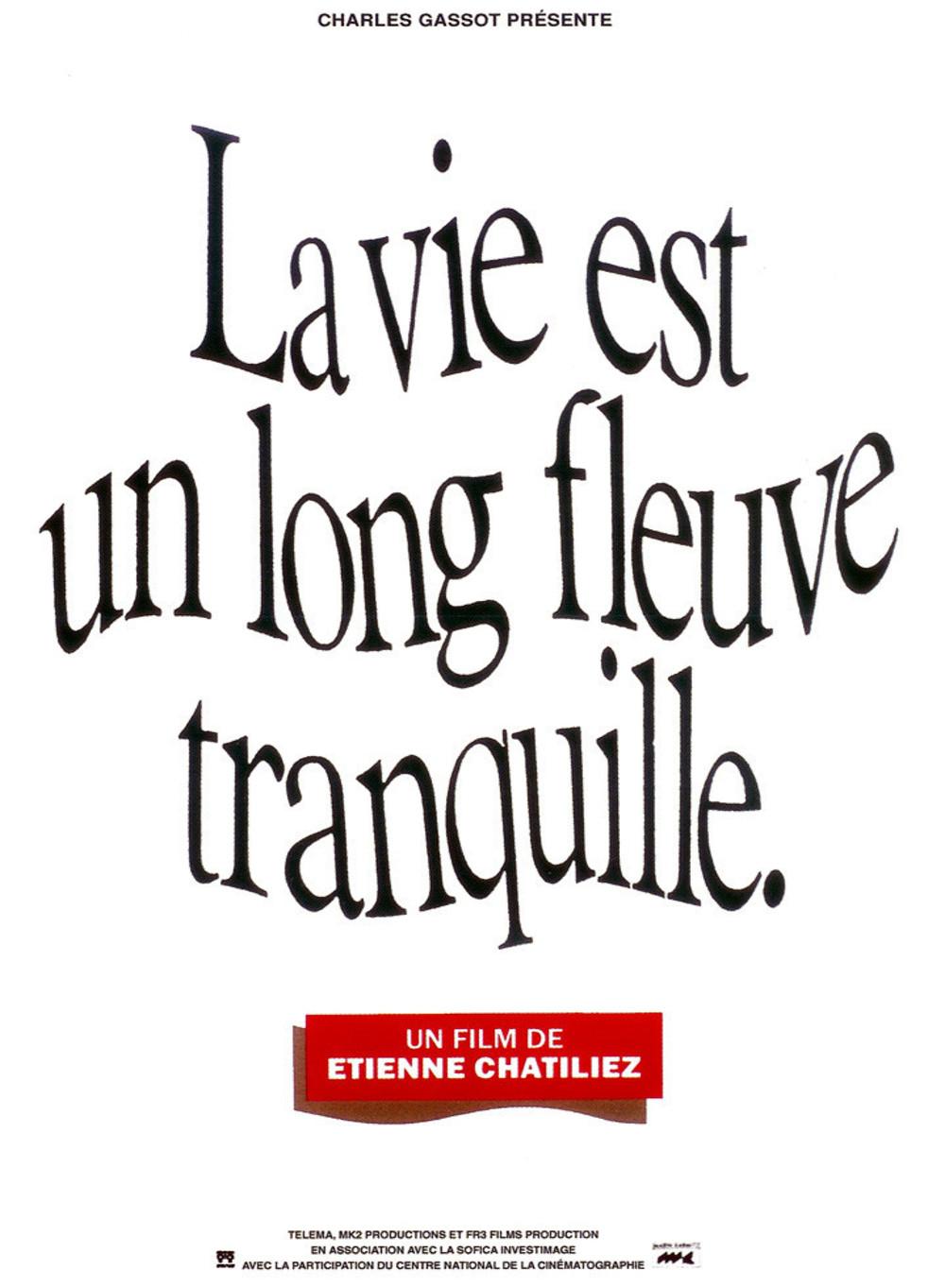 affiche du film La Vie est un long fleuve tranquille