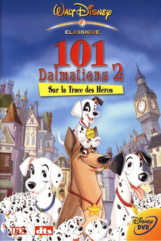 affiche du film Les 101 Dalmatiens 2 : Sur la trace des héros