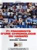 71 fragments d'une chronologie du hasard (71 Fragmente einer Chronologie des Zufalls)