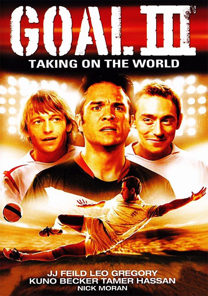 affiche du film Goal! III: Taking on the World
