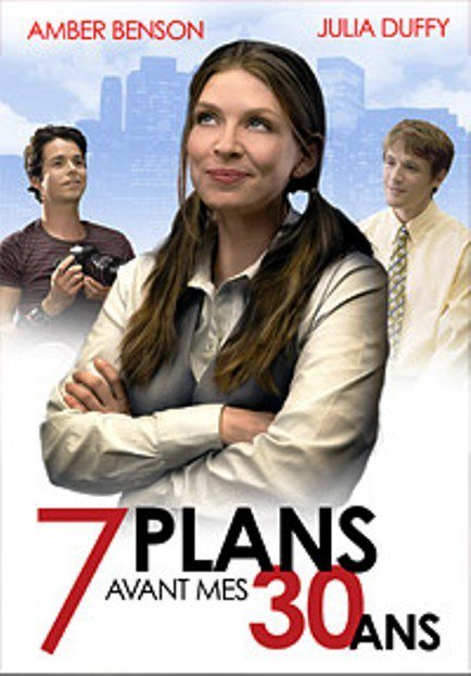 affiche du film 7 plans avant mes 30 ans (TV)