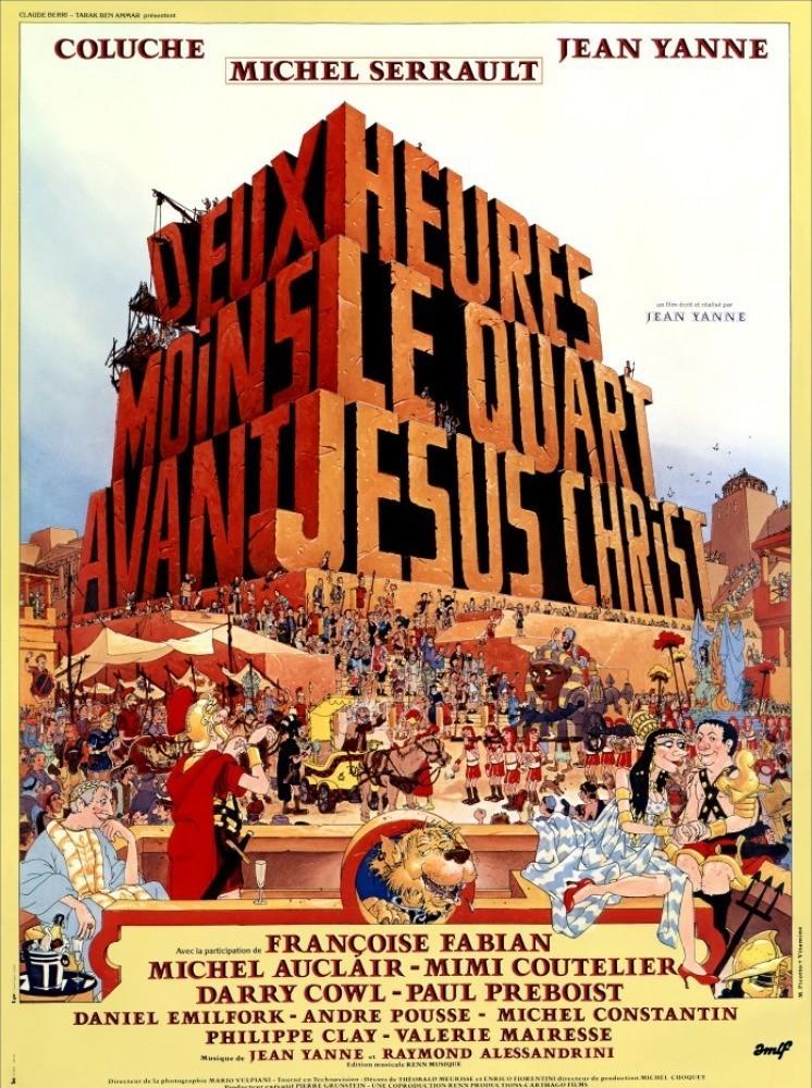 affiche du film Deux heures moins le quart avant Jésus-Christ