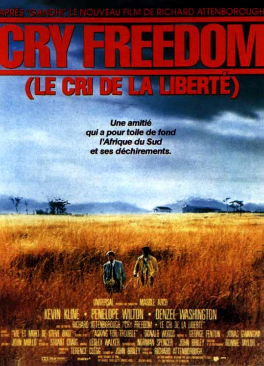 affiche du film Cry Freedom - Le cri de la liberté