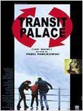 affiche du film Transit Palace