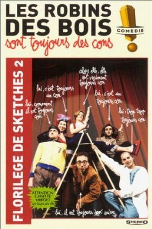 affiche du film Les Robins Des Bois sont toujours des cons (Florilège Vol. 2)
