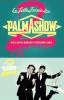 La folle soirée du Palmashow 2 (TV)