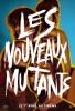 Les Nouveaux Mutants (The New Mutants)