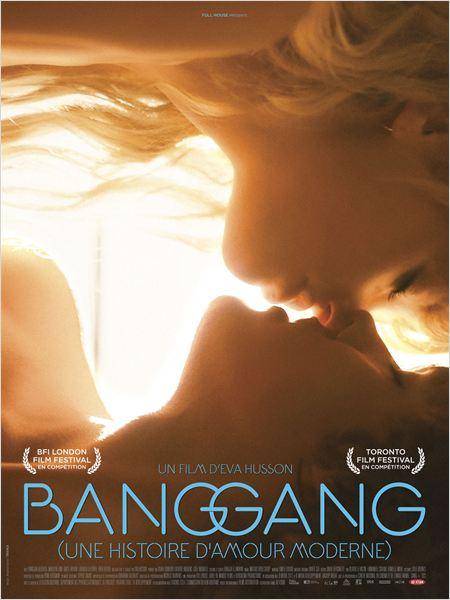 affiche du film Bang Gang (une histoire d'amour moderne)