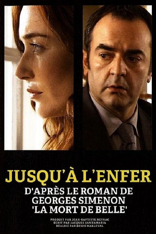 affiche du film Jusqu'à l'enfer (TV)