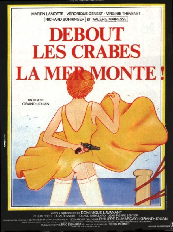 affiche du film Debout les crabes, la mer monte !