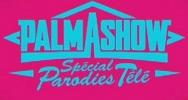 Palmashow Spécial Parodies Télé (TV)
