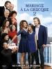 Mariage à la grecque 2 (My Big Fat Greek Wedding 2)