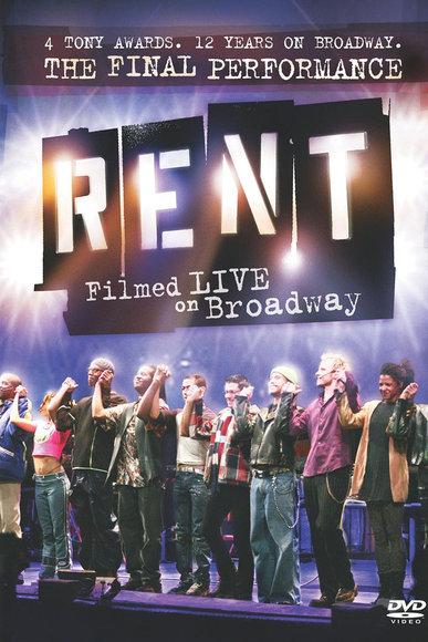 affiche du film Rent: Filmed Live on Broadway