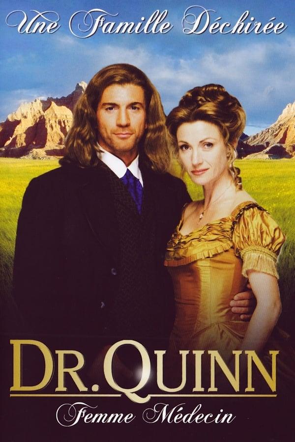 affiche du film Docteur Quinn, femme médecin : Une famille déchirée (TV)