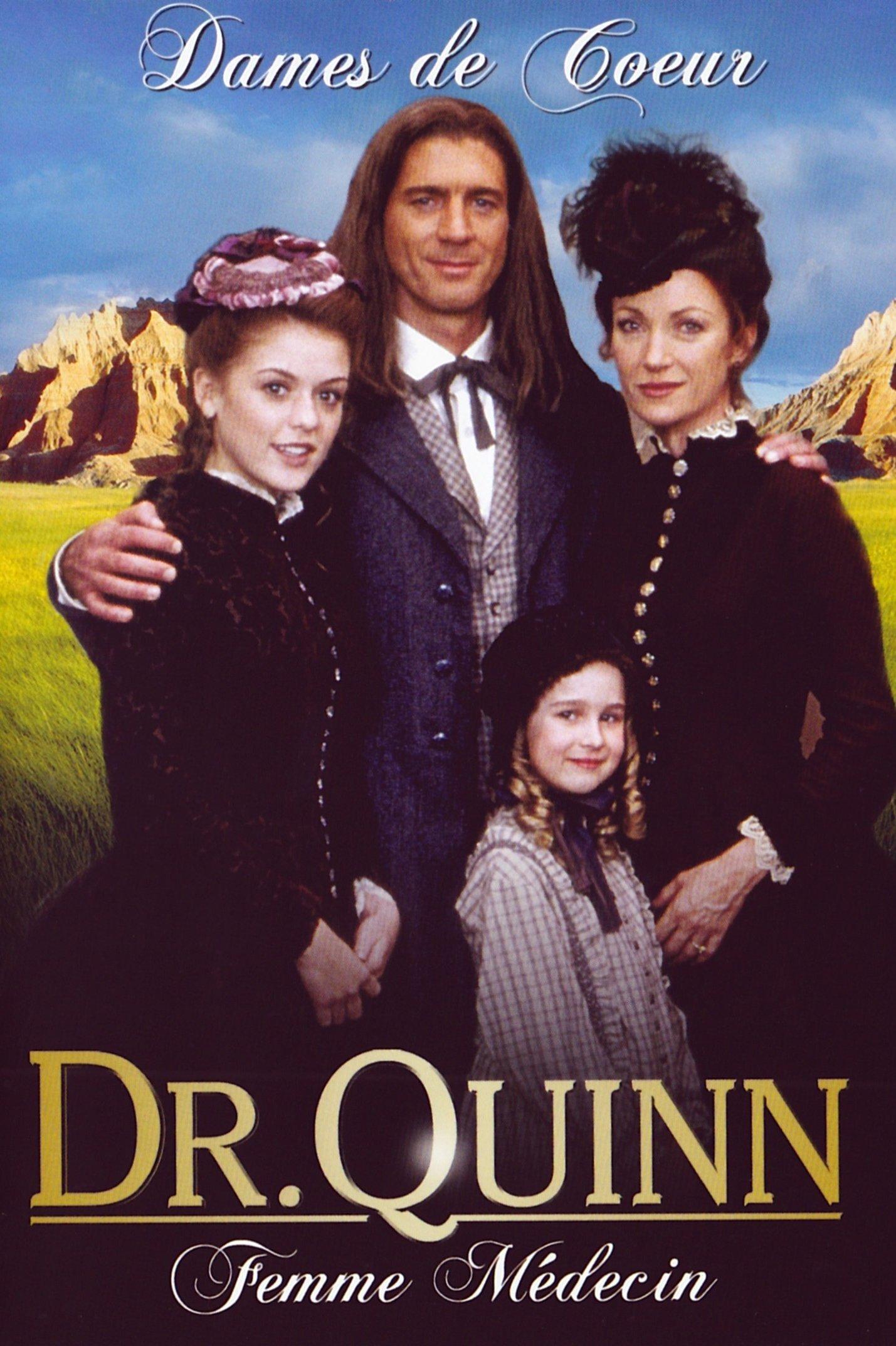 affiche du film Docteur Quinn, femme médecin : Dames de cœur (TV)