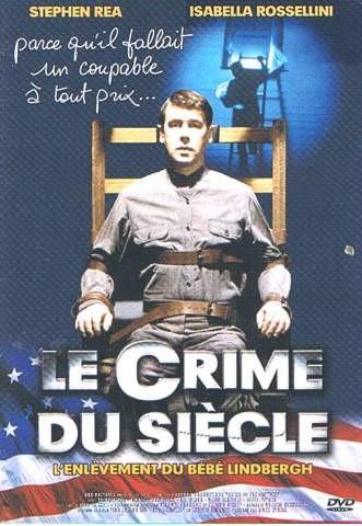 affiche du film Le Crime du siècle : L'enlèvement du bébé Lindbergh (TV)