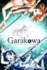 Garakowa : Restore the World (Glass no Hana to Kowasu Sekai)