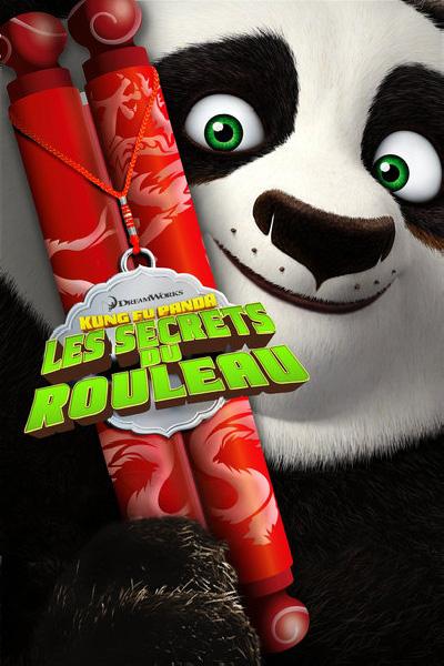 affiche du film Kung Fu Panda : Les Secrets du rouleau