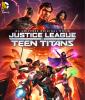 La ligue des justiciers vs. Teen titans (Justice League vs. Teen Titans)