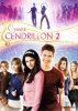 Comme Cendrillon 2 (Another Cinderella Story)