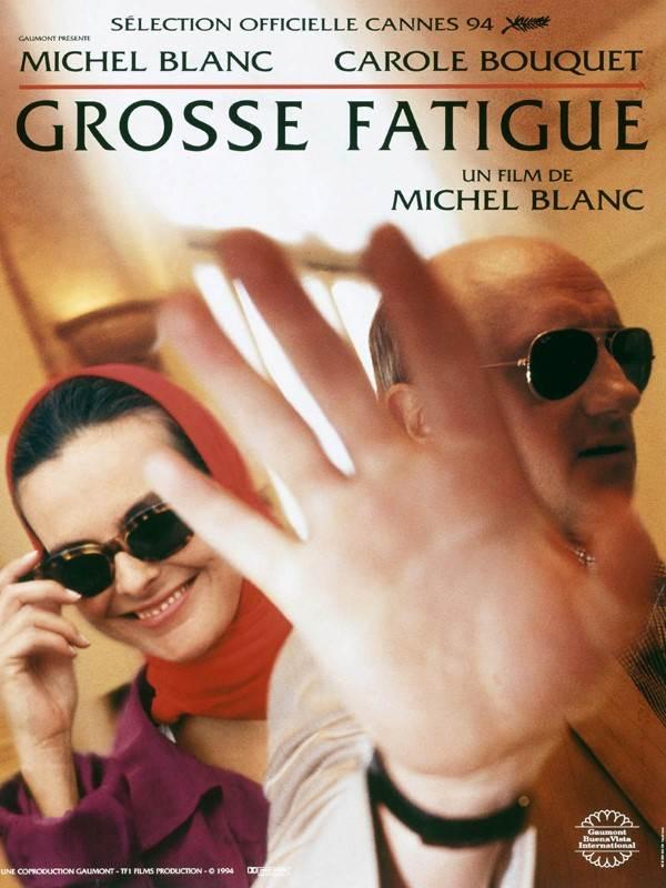 affiche du film Grosse fatigue