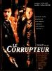 Le corrupteur (The Corruptor)