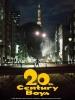 20th Century Boys (20-seiki shônen: Honkaku kagaku bôken eiga)