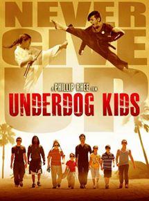 affiche du film Underdog Kids