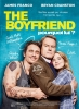 The Boyfriend : Pourquoi lui ? (Why Him?)