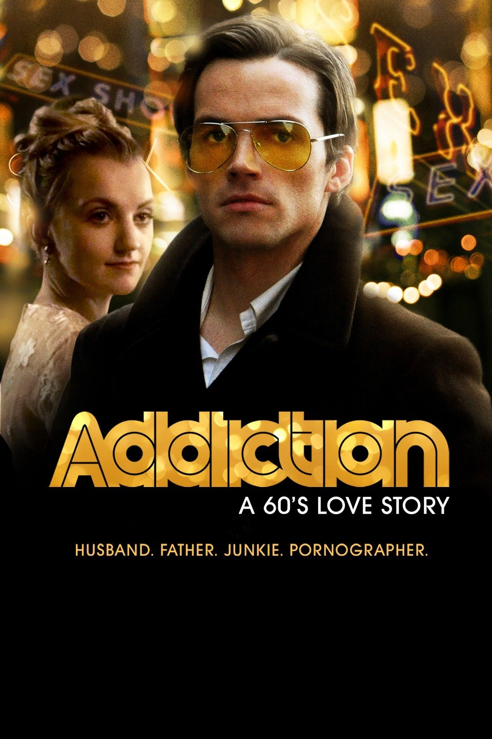 affiche du film Addiction: A 60's Love Story
