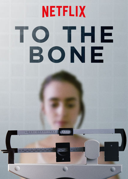 affiche du film To the Bone