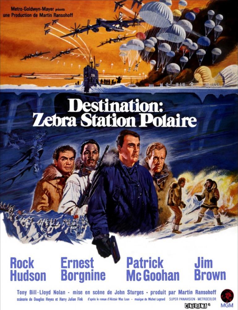 affiche du film Destination: Zebra, station polaire