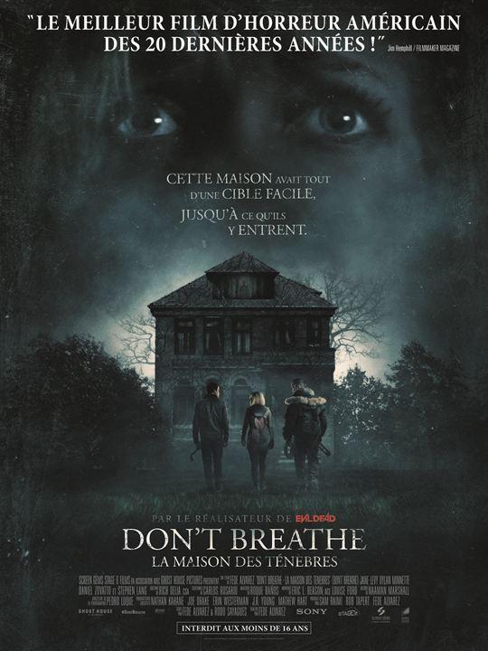 affiche du film Don't Breathe : La maison des ténèbres