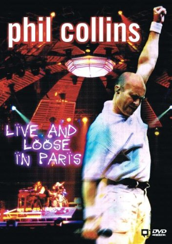 affiche du film Phil Collins: Live and Loose in Paris