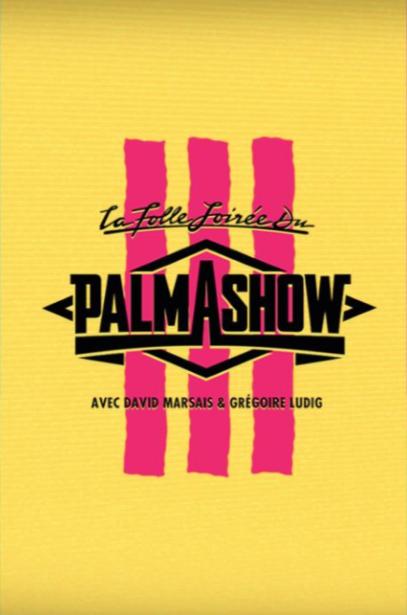 affiche du film La Folle Soirée du Palmashow 3 (TV)