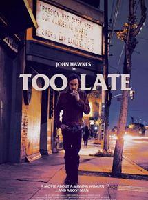 affiche du film Too Late