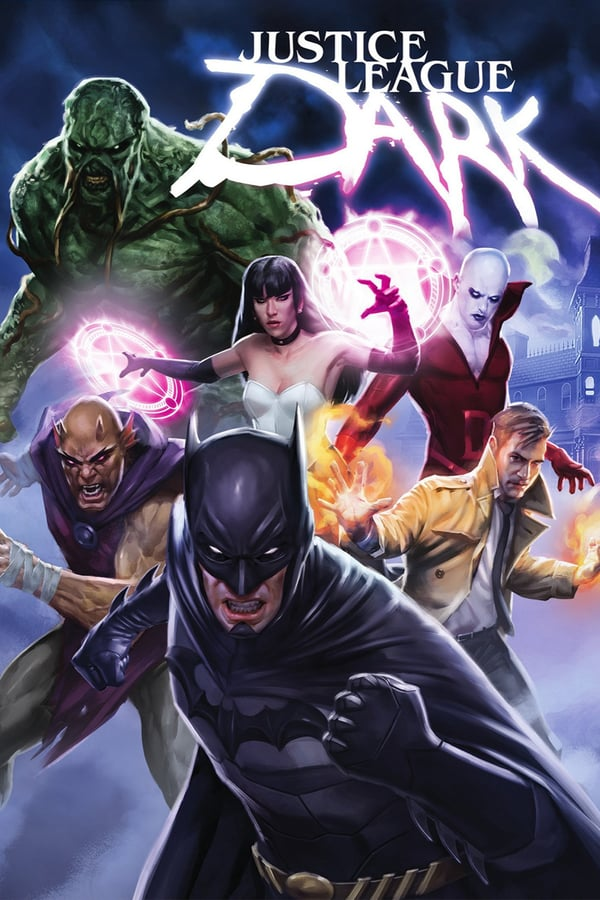 affiche du film Justice League: Dark