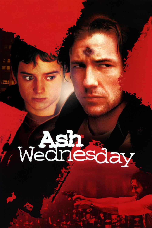 affiche du film Ash Wednesday: Le Mercredi des cendres