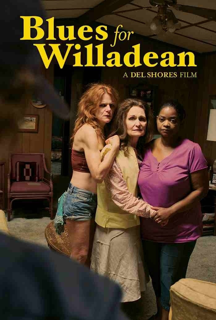 affiche du film Blues for Willadean
