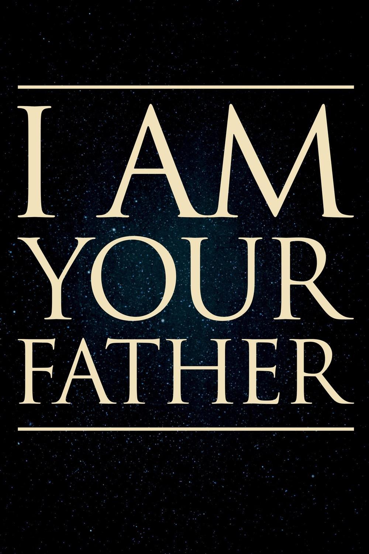affiche du film I Am Your Father
