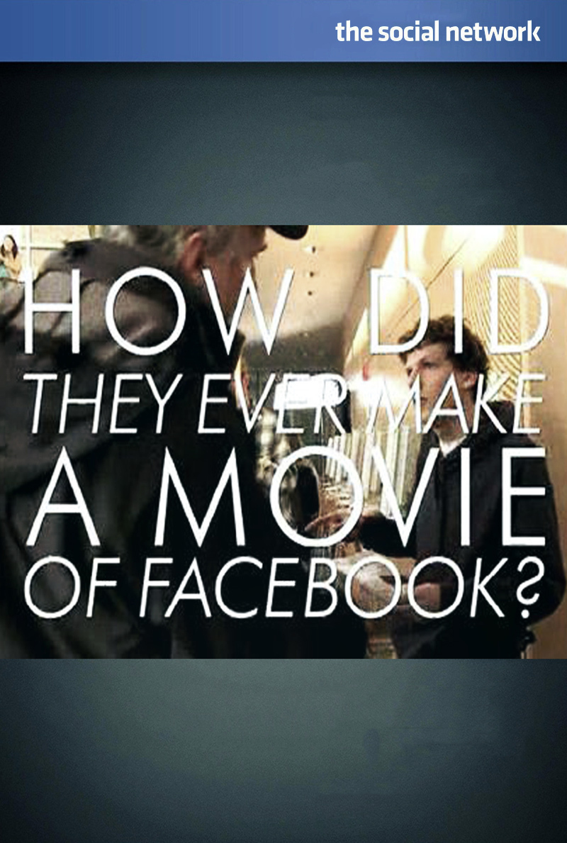 affiche du film How Did They Ever Make a Movie of Facebook?