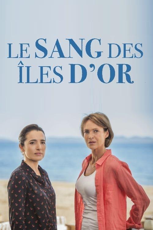 affiche du film Meurtres à l'île de Porquerolles : Le sang des îles d'or (TV)